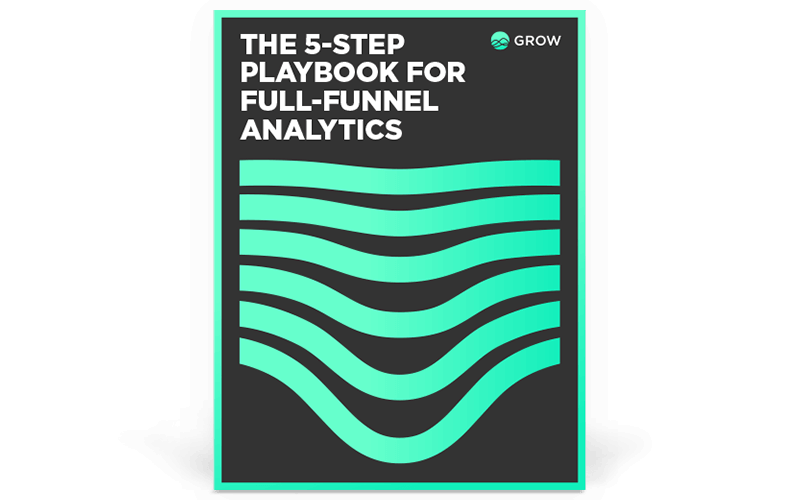 5 Step Playbook for Full-Funnel Analytics