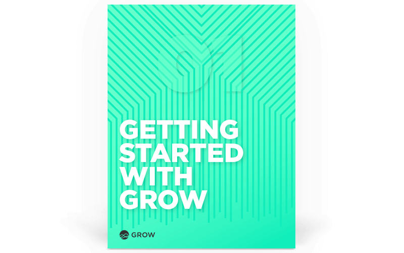 Getting Started with Grow