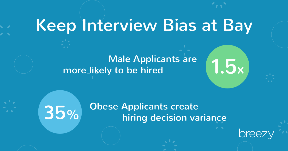 keep interview bias at bay