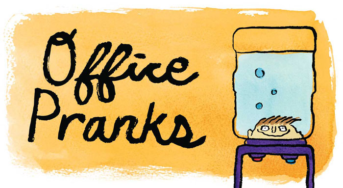 "Illustration of a head in a water cooler with the text ""Office Pranks"" next to it."