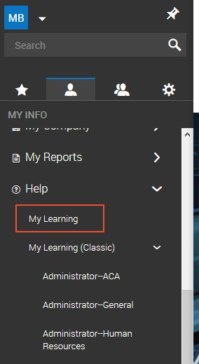Machine generated alternative text:Search MY INFO My Reports O Help My Leaming My Leaming (Classic) Administrator—ACA Administrator—General Administrator—Human Resources