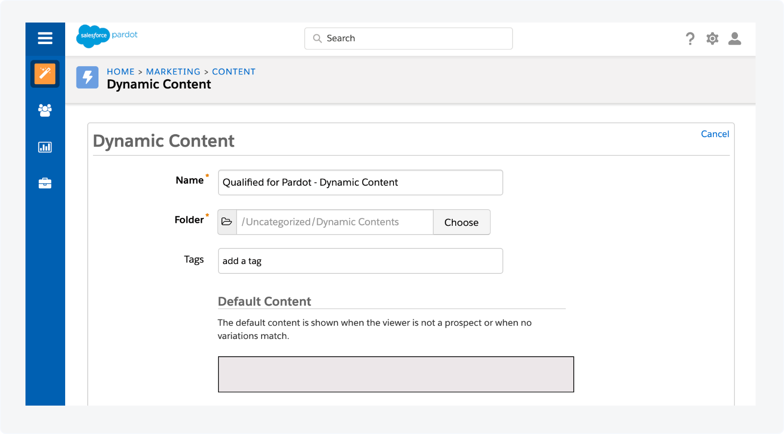 """Name it """"Qualified for Pardot - Dynamic Content"""""""