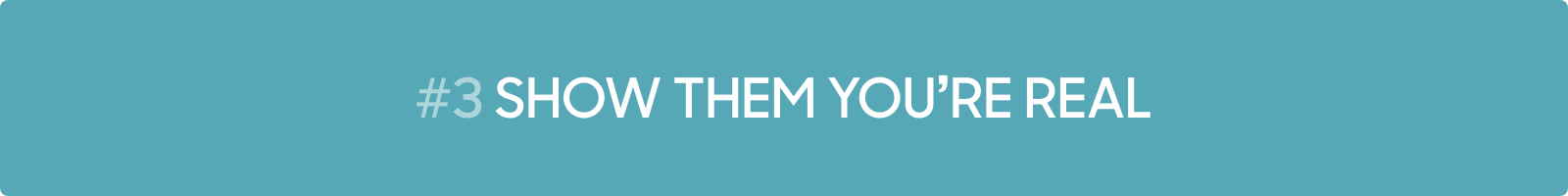 Conversational Marketing Tip #3: Show them you're real