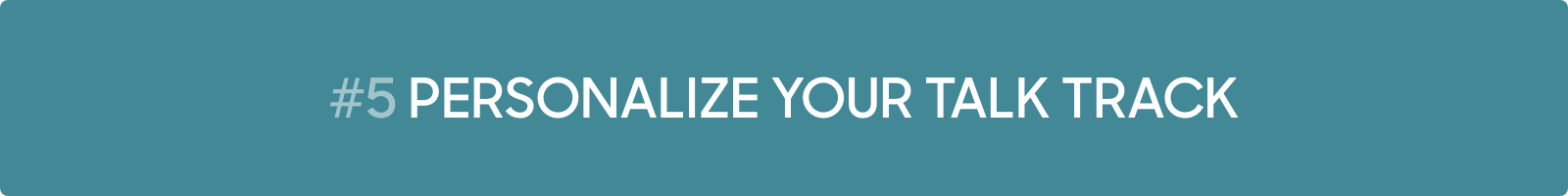 Conversational Marketing Tip #5: Personalize your talk track