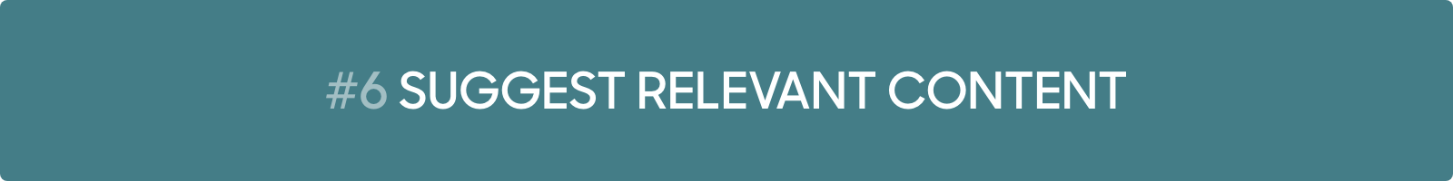 Conversational Marketing Tip #6: Suggest relevant content