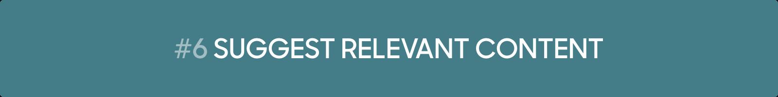 Conversational Marketing Tip #6: Suggest relevant content