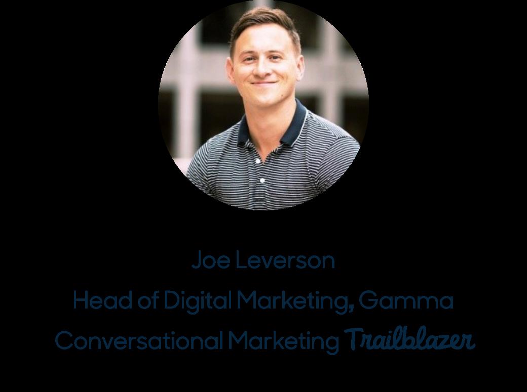 Joe Leverson, Head of Digital Marketing, Gamma