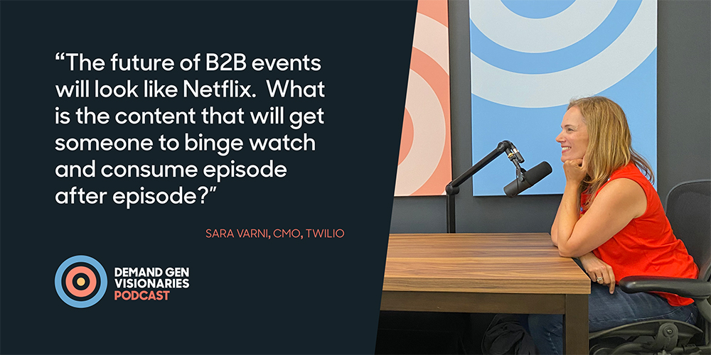 Sara Varni, CMO at Twilio, stopped by the Qualified.com studio for an episode of Demand Gen Visionaries