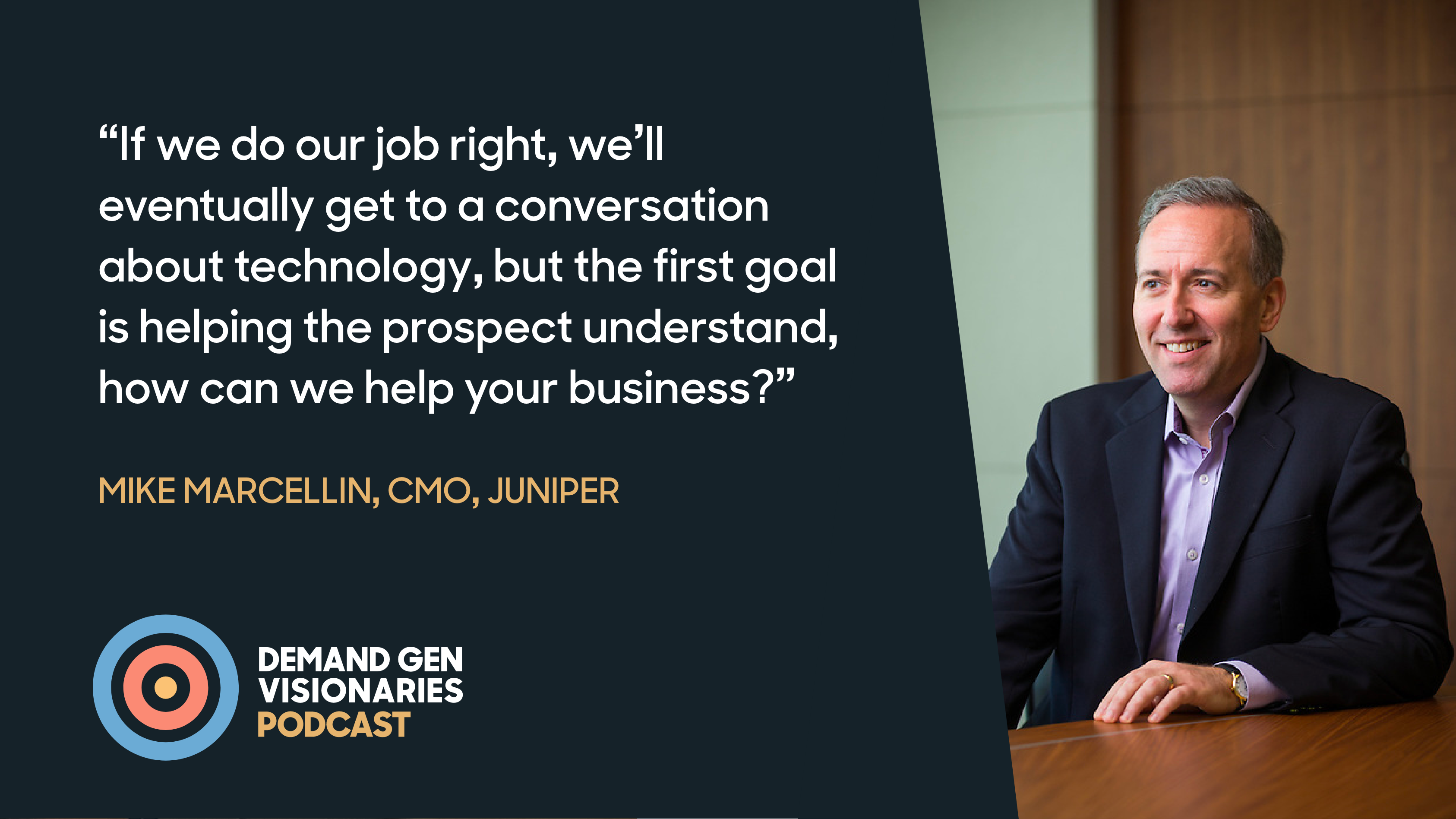 Juniper Networks CMO Mike Marcellin sits down with Demand Gen Visionaries presented by Qualified.com