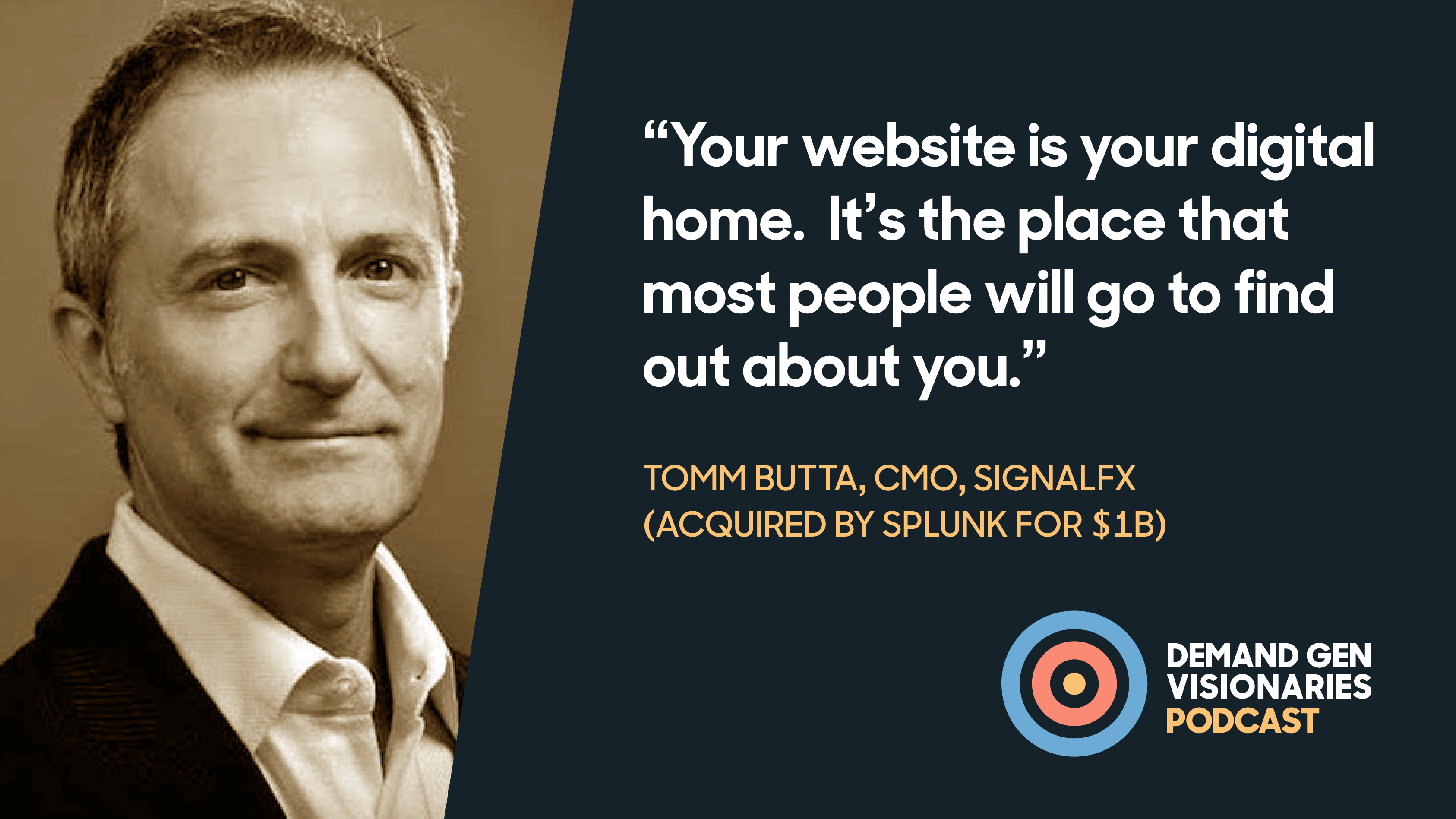 Tom Butta, CMO of SignalFX (Now Splunk) sits down with Qualified.com for the Demand Gen Visionaries Podcast