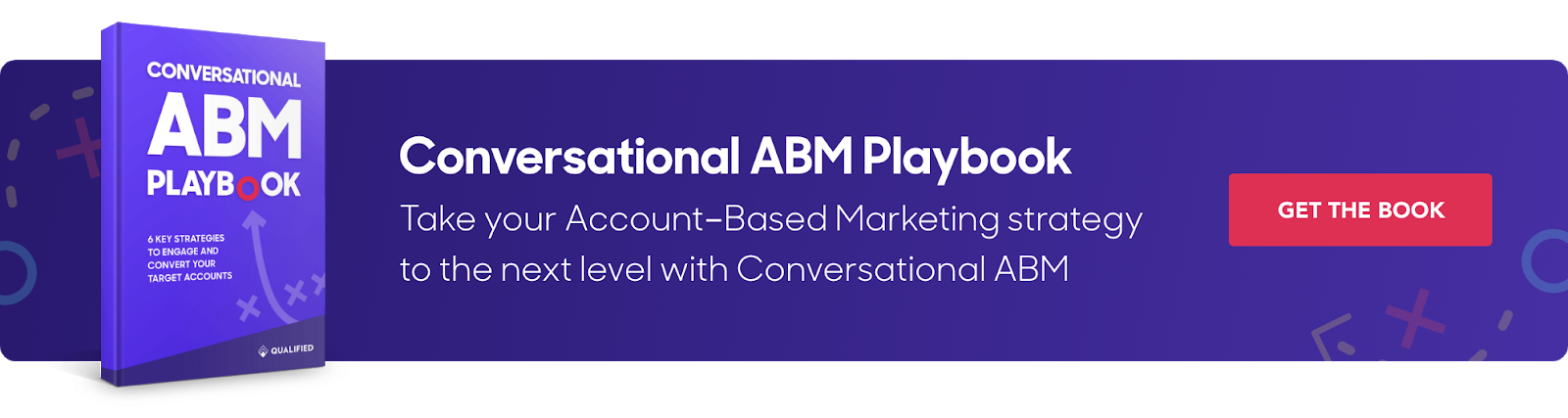 Qualified's Conversational Marketing ABM Playbook unlocks the tools you need to take your account-based marketing strategy to the next level!