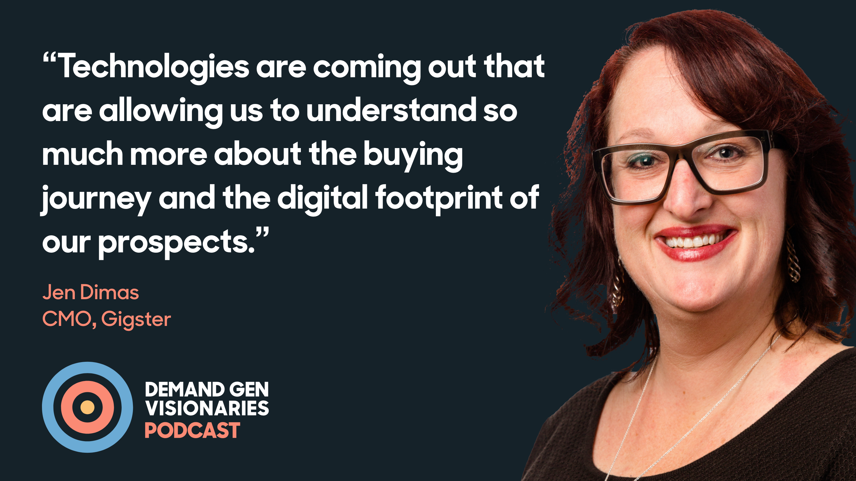 Jen Dimas, CMO of Gigster, joins the Demand Gen Visionaries podcast
