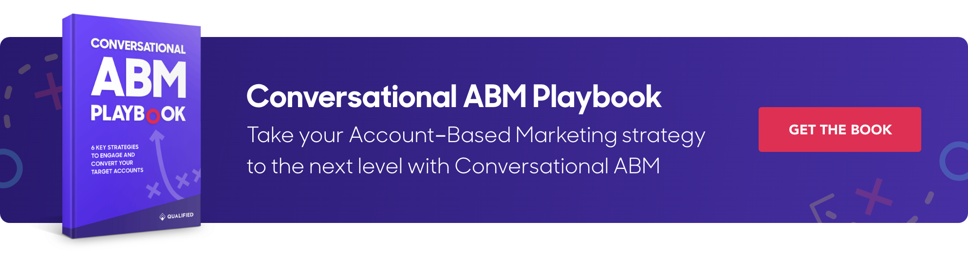 Take your account-based marketing strategy to the next level with the Conversational ABM ebook from Qualified