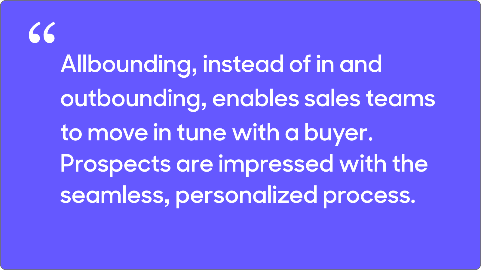 allbounding gives a seamless, personalized experience for prospects