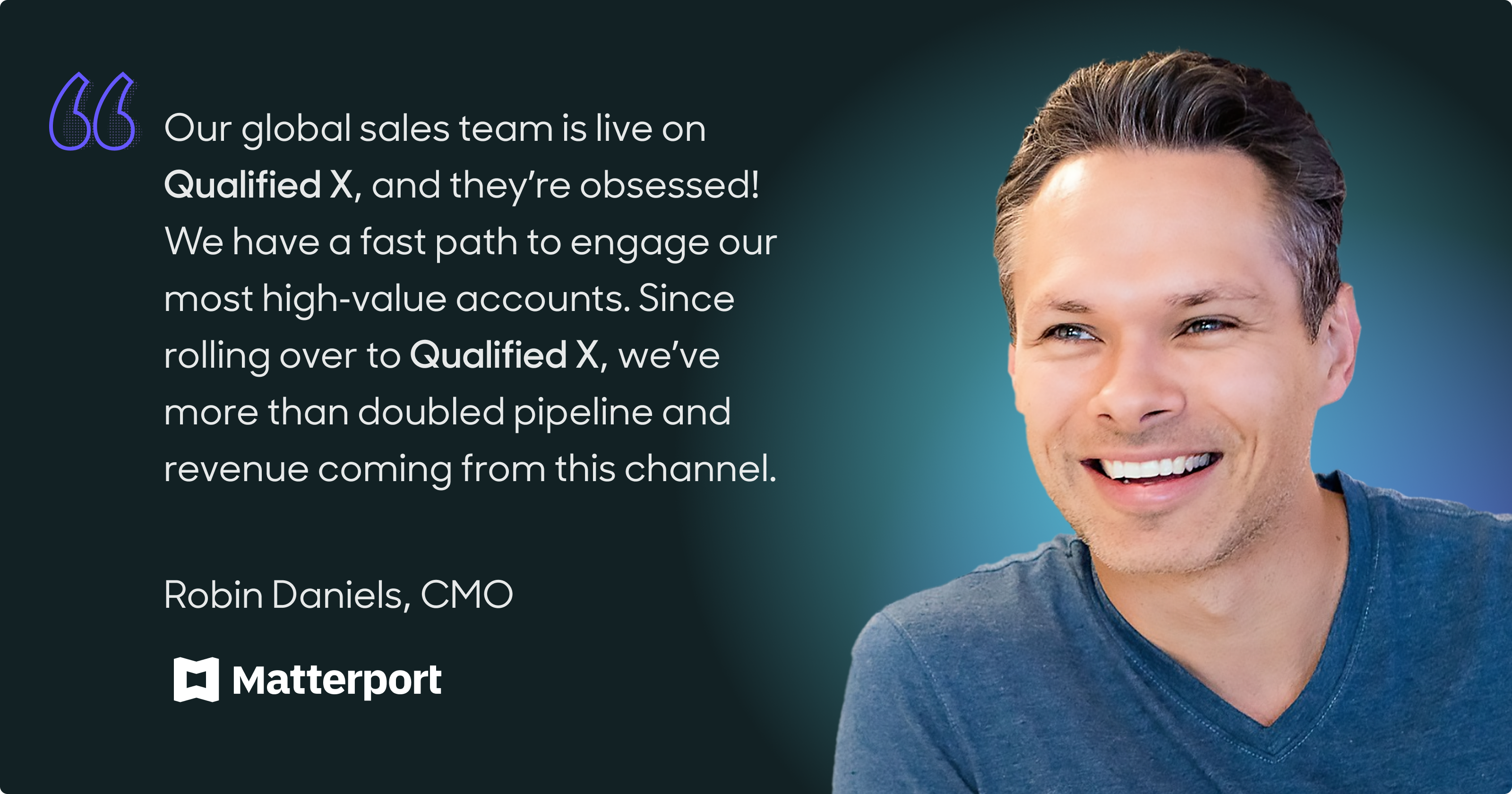 Robin Daniels, CMO at Matterport, has supercharged pipeline with Quailfied X