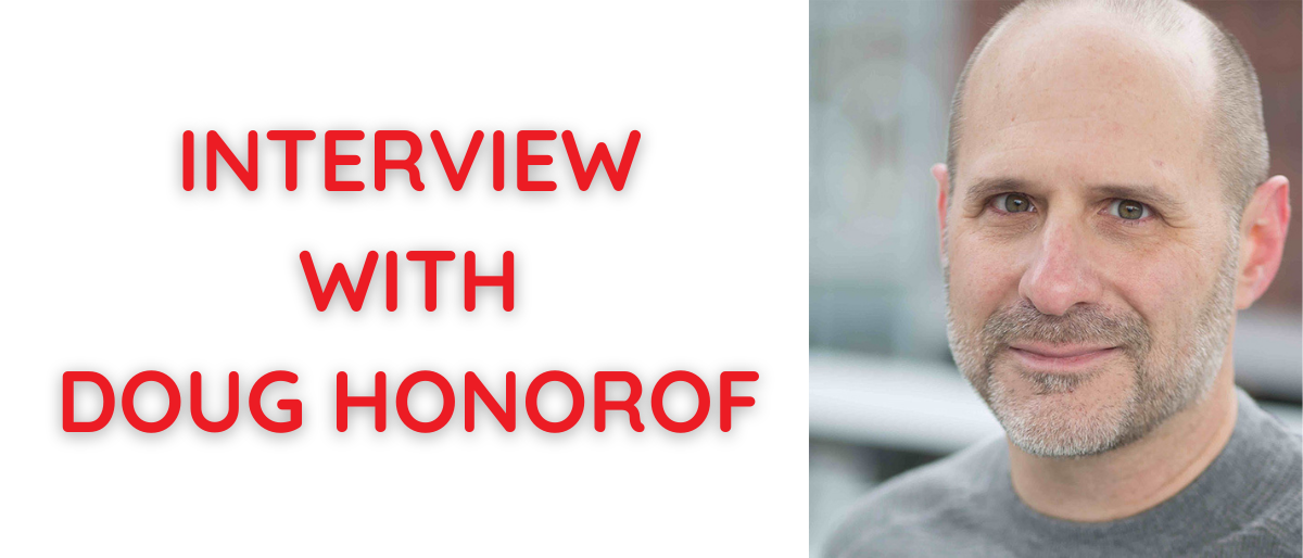 Interview with Doug Honorof