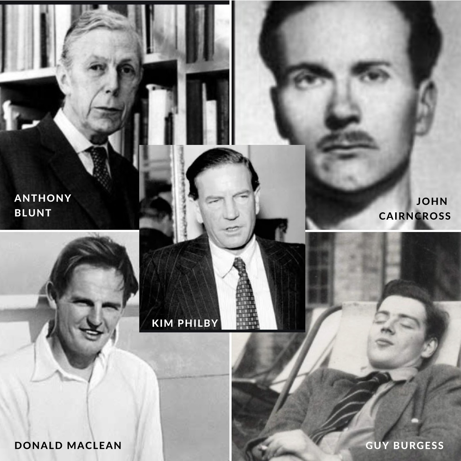 The Cambridge Five: Anthony Blunt, John Cairncross, Guy Burgess, Kim Philby and Donald Maclean