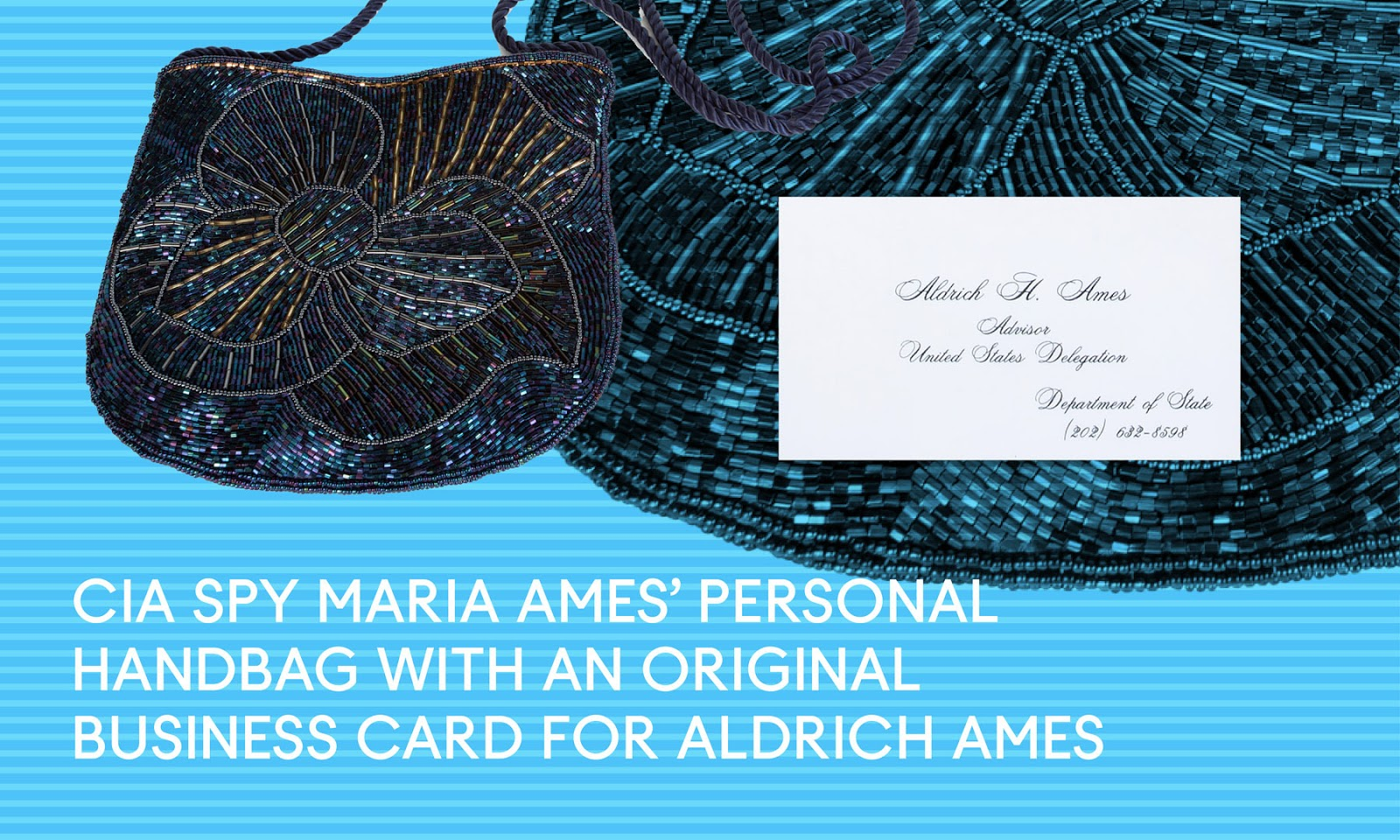 The purse owned by Maria Ames, wife of Alrich Ames
