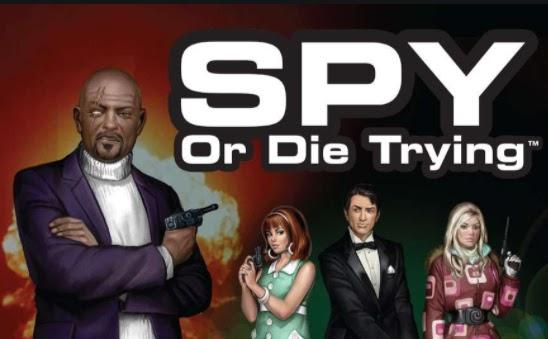 Spy or Die Trying game