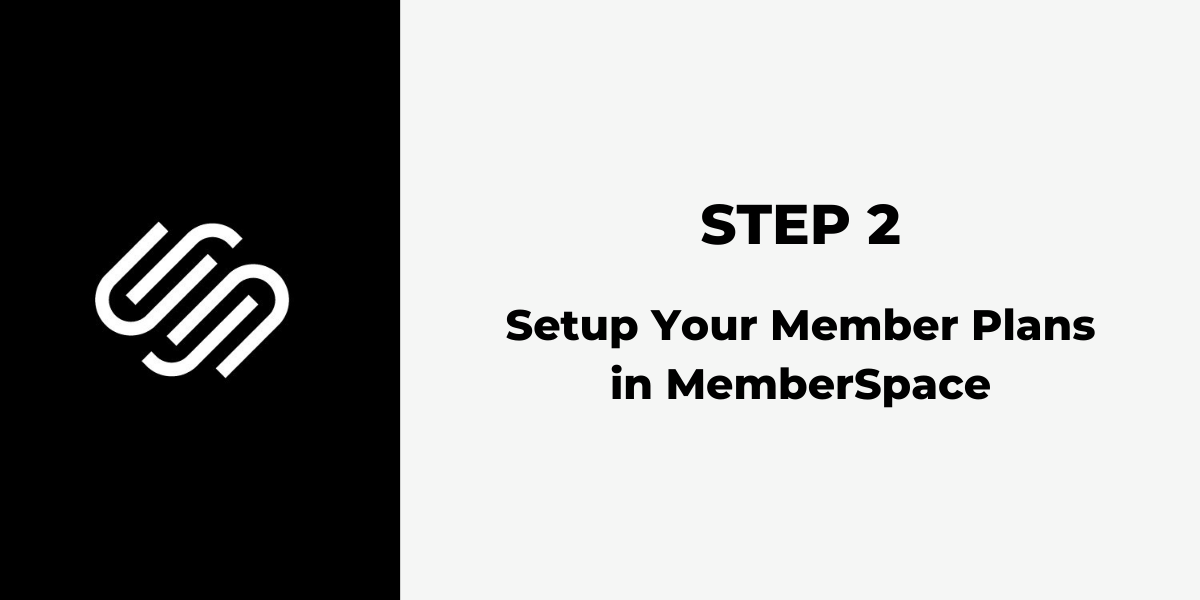 Squarespace Membership Site - Step 2