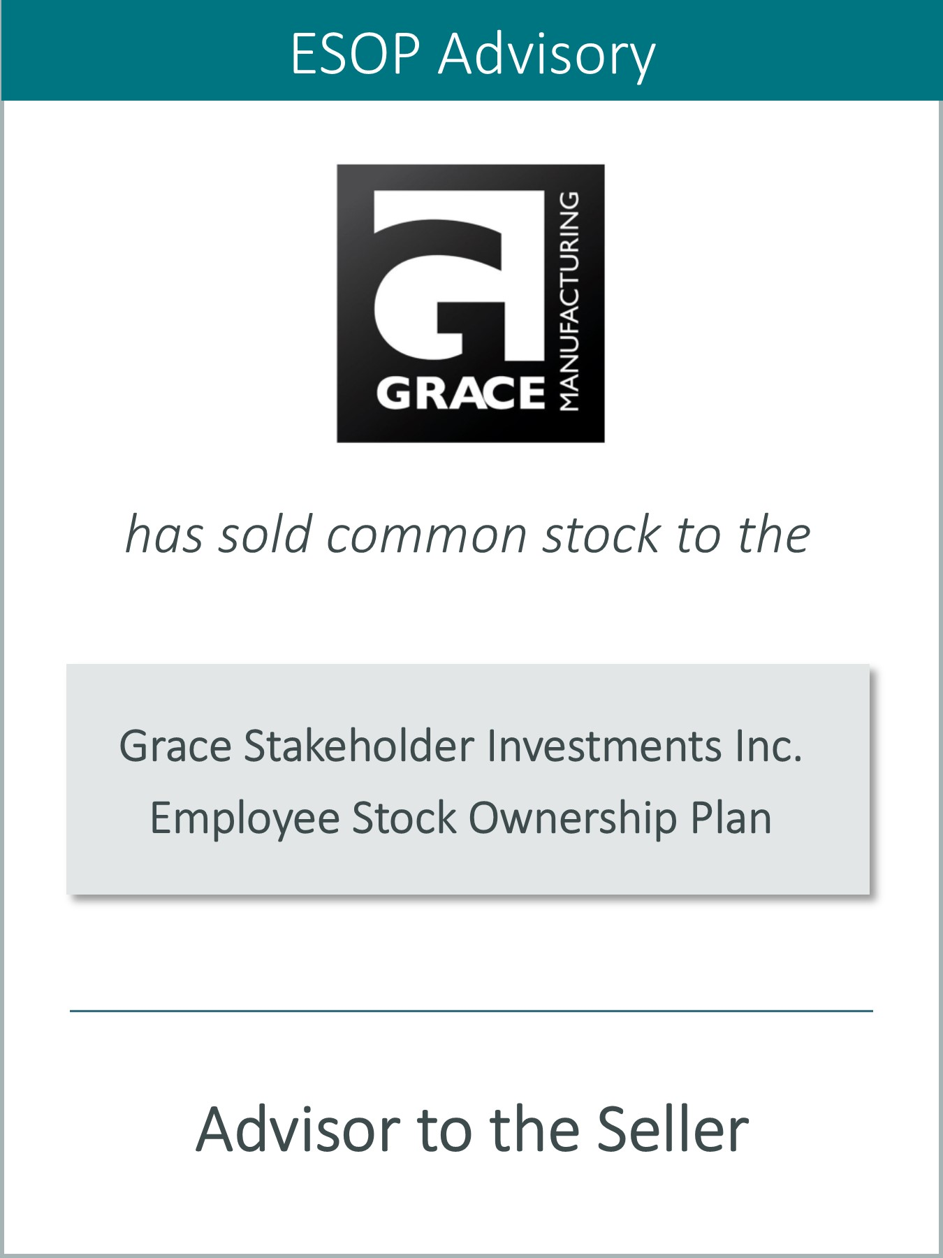 PRAIRIE IS PLEASED TO ANNOUNCE THE SALE OF GRACE MANUFACTURING TO AN ESOP