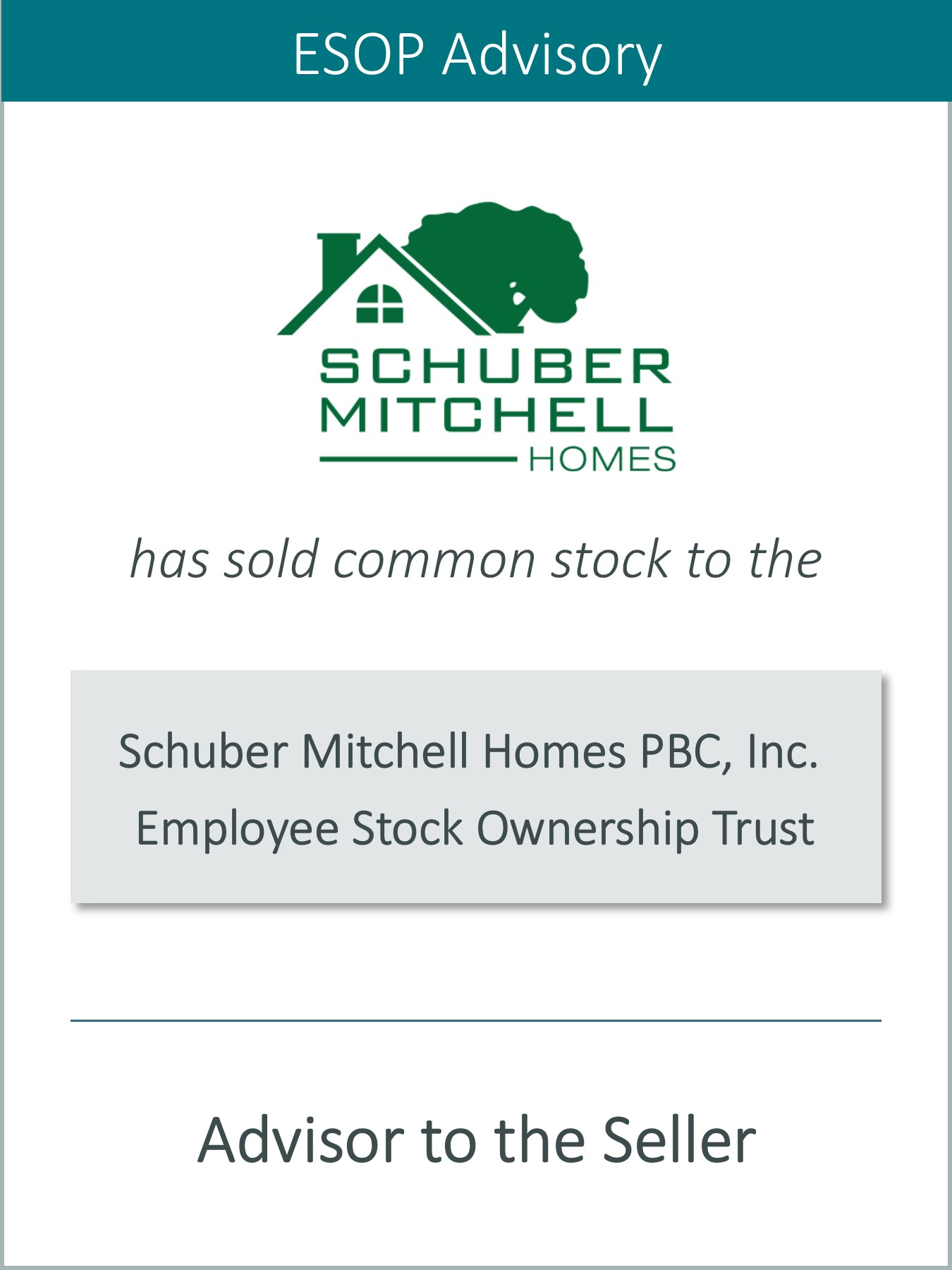 Prairie is Pleased to Announce the Sale of Schuber Mitchell Homes PBC, Inc. to an Employee Stock Ownership Plan