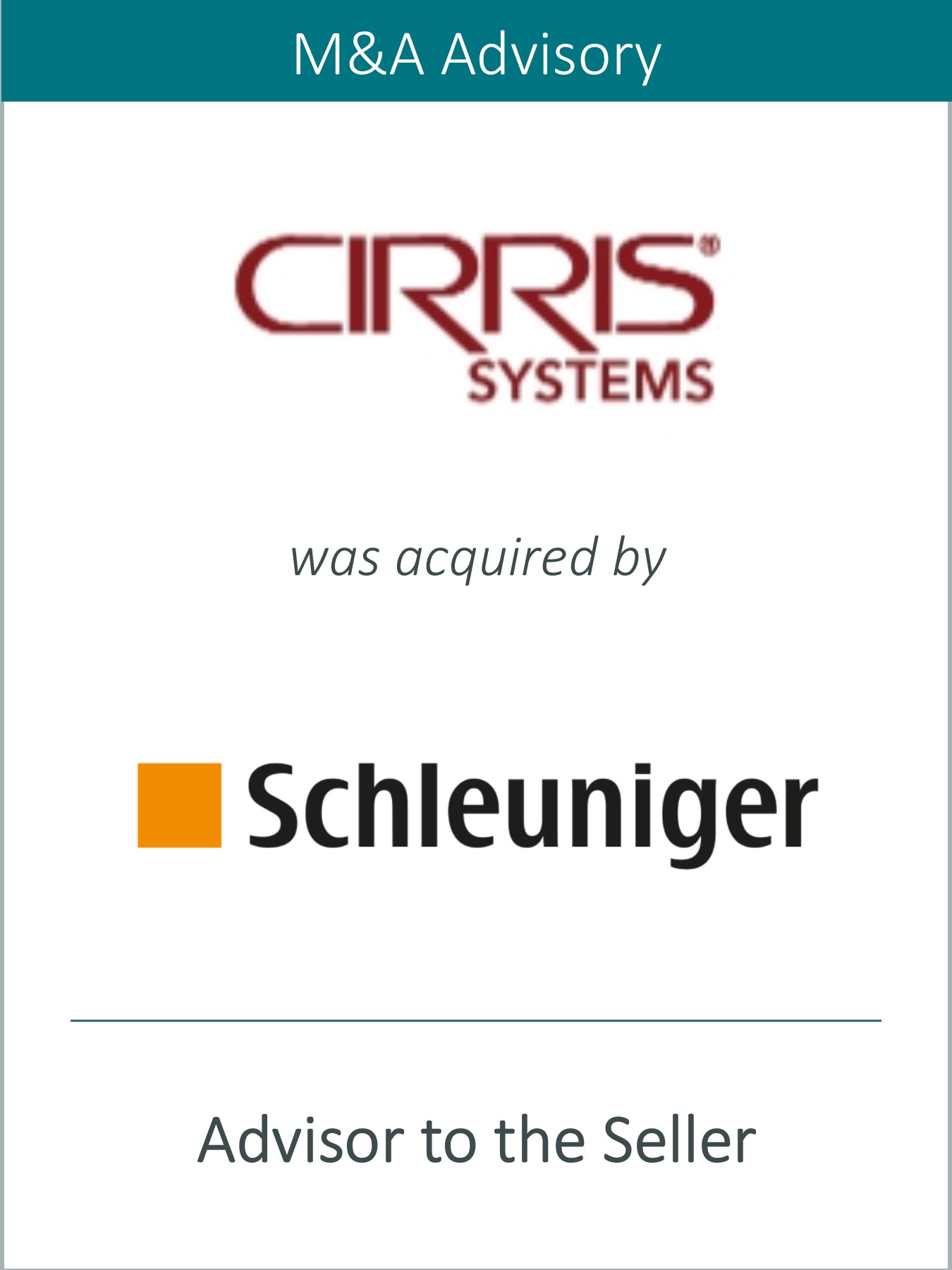 Prairie Represents Cirris Systems Corporation in its Sale to The Schleuniger Group