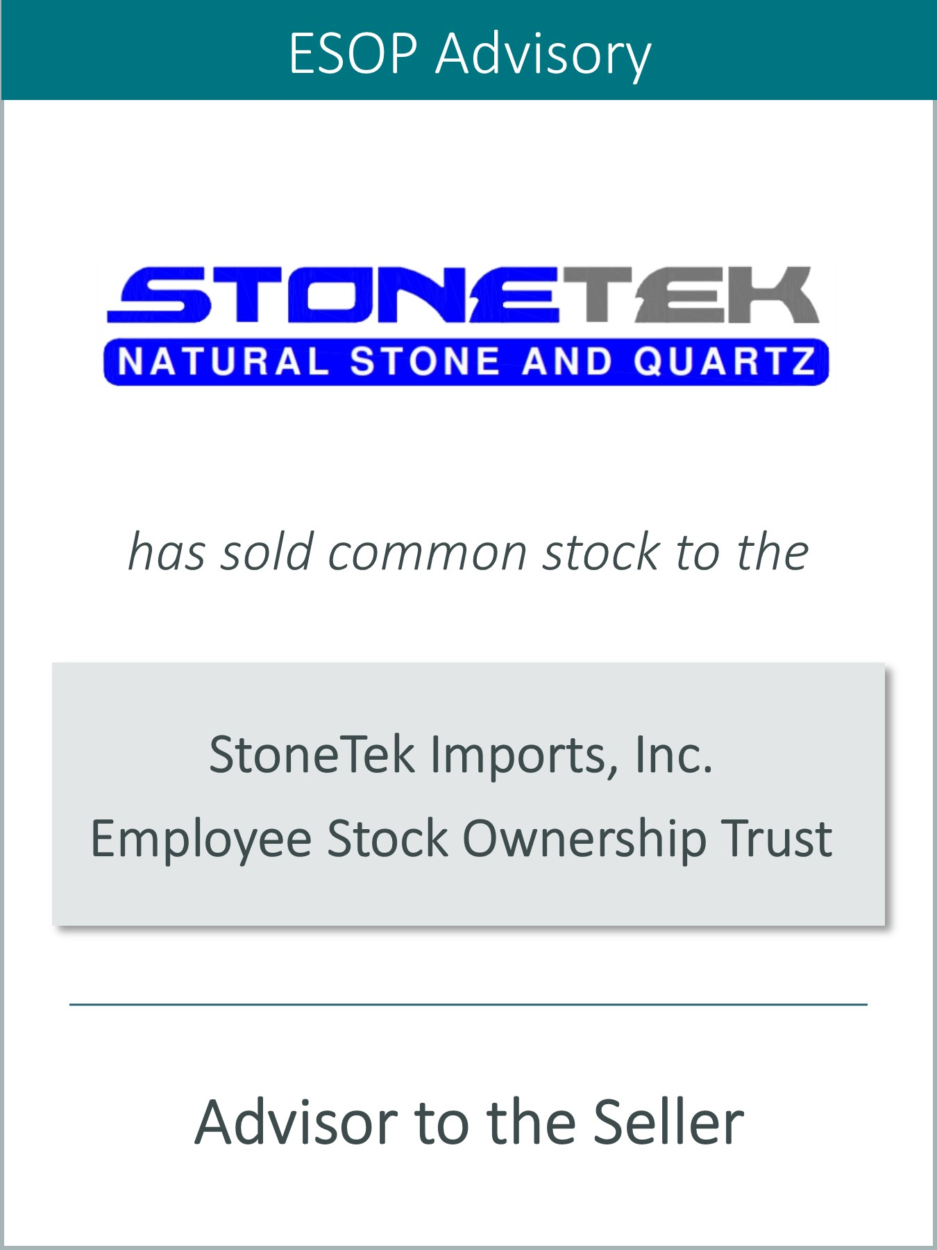 Prairie Represents StoneTek Imports, Inc. in its Sale to an ESOP