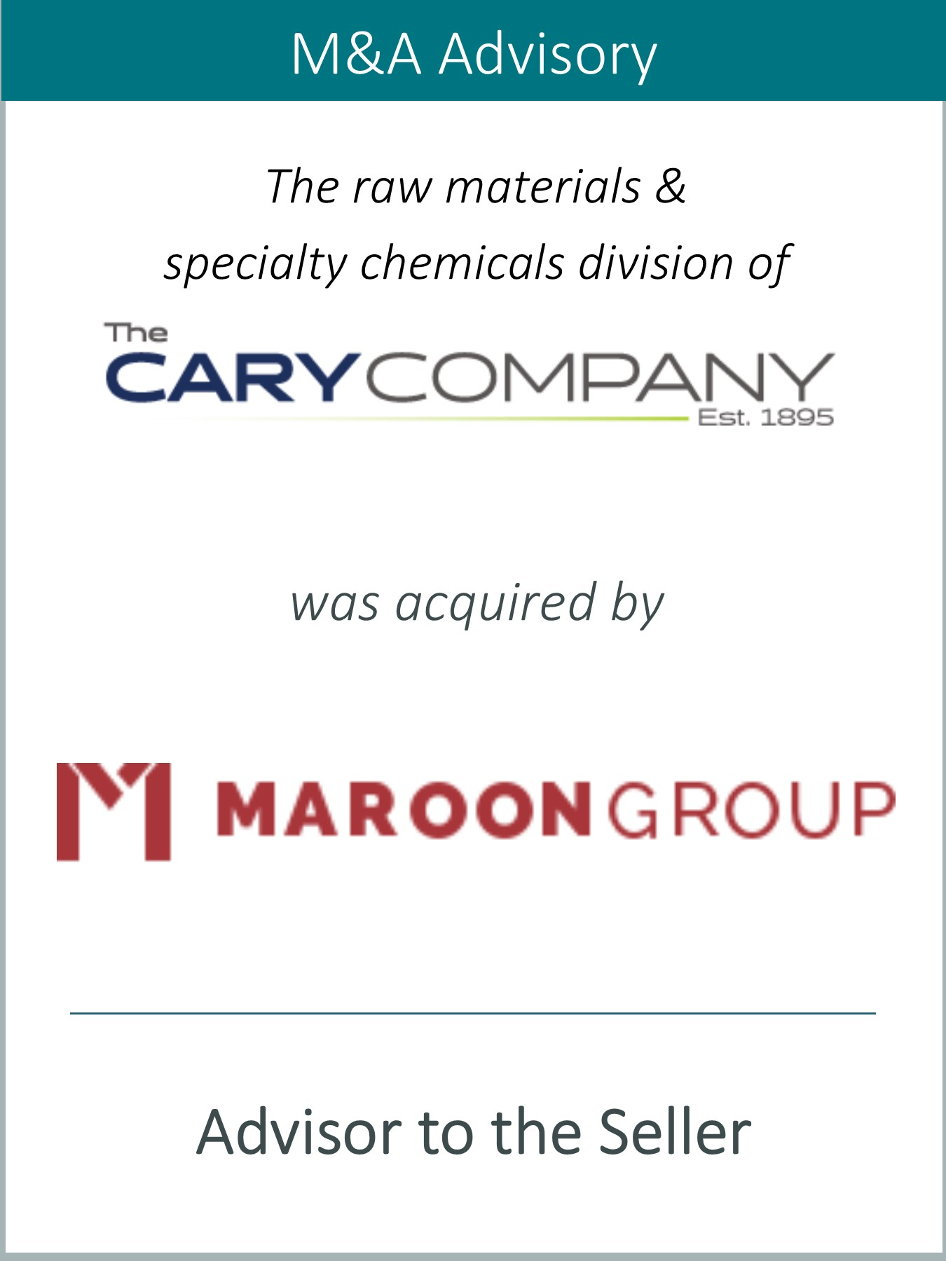 Prairie Represents the Raw Materials & Specialty Chemicals Division of The Cary Company in its Sale to Maroon Group LLC