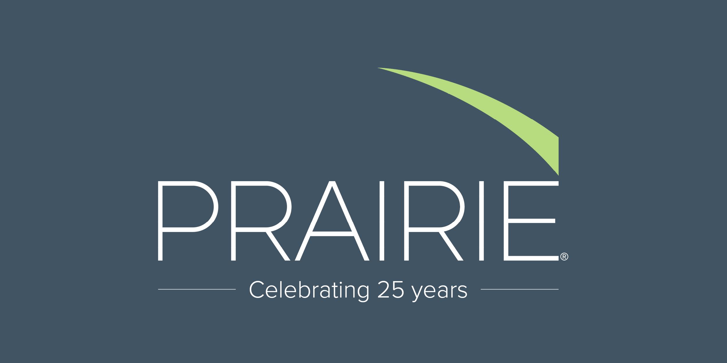 Prairie Celebrates Its 25th Anniversary