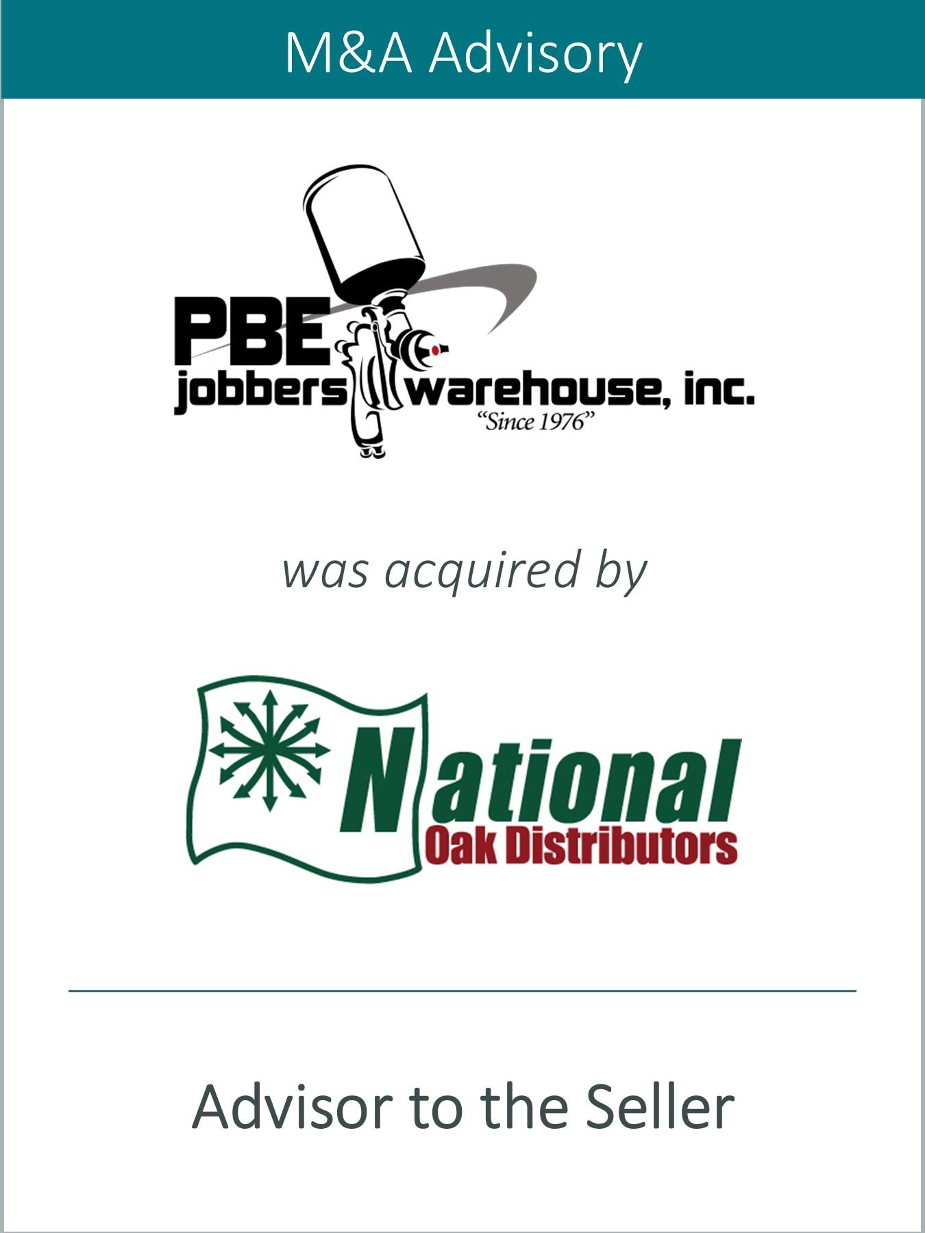 Prairie Represents PBE Jobbers Warehouse, Inc. in its Sale to National Oak Distributors, Inc.