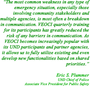 Quote from Eric S. Plummer, UND Chief of Police & Associate Vice President for Public Safety