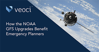 How the NOAA GFS Upgrades Benefit Emergency Planners