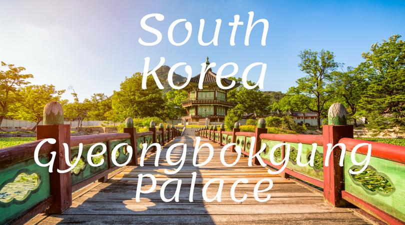 South Korea Gyeongbokgung Palace