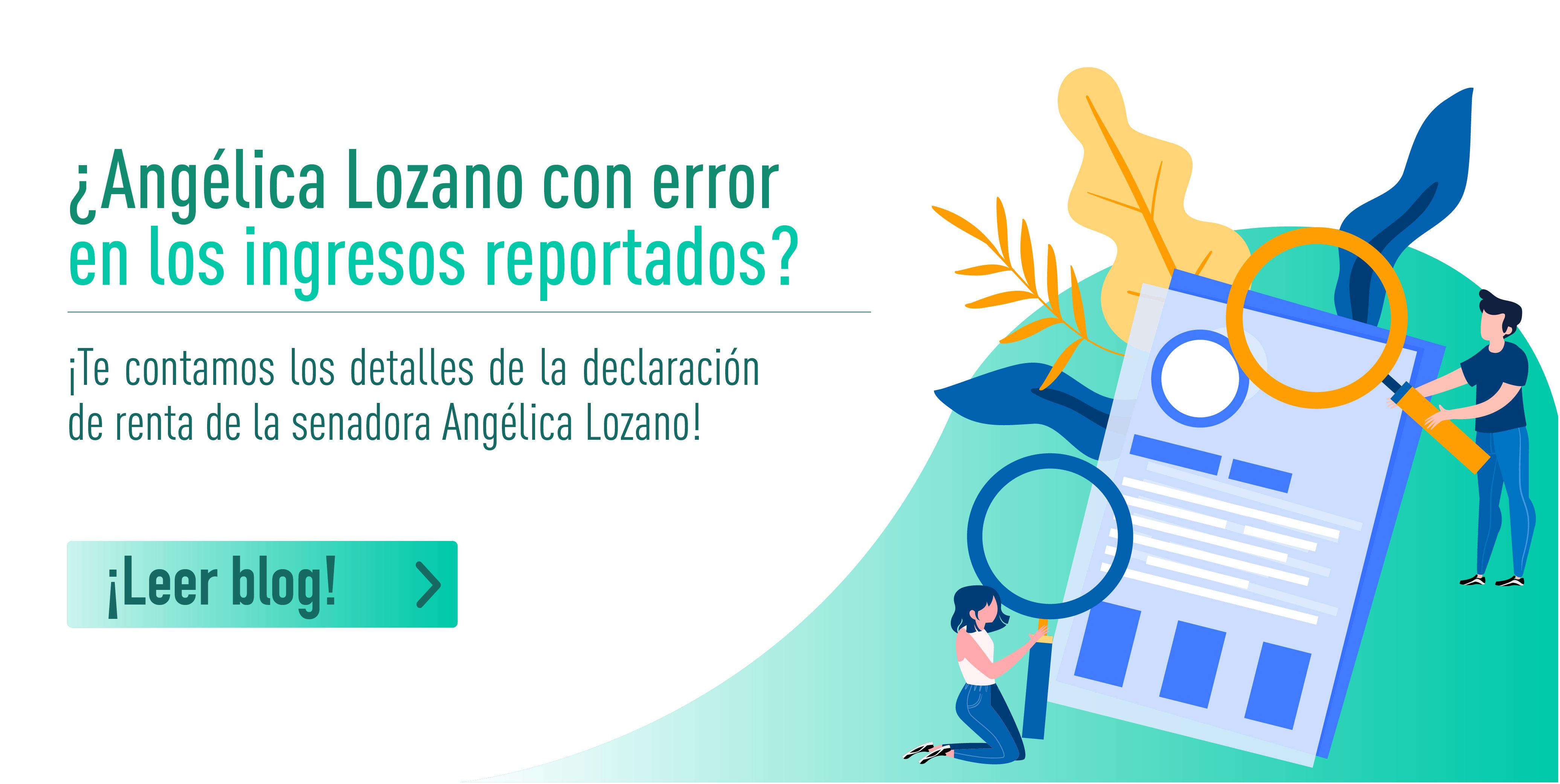 ¿Angélica Lozano con error en los ingresos reportados en la declaración?