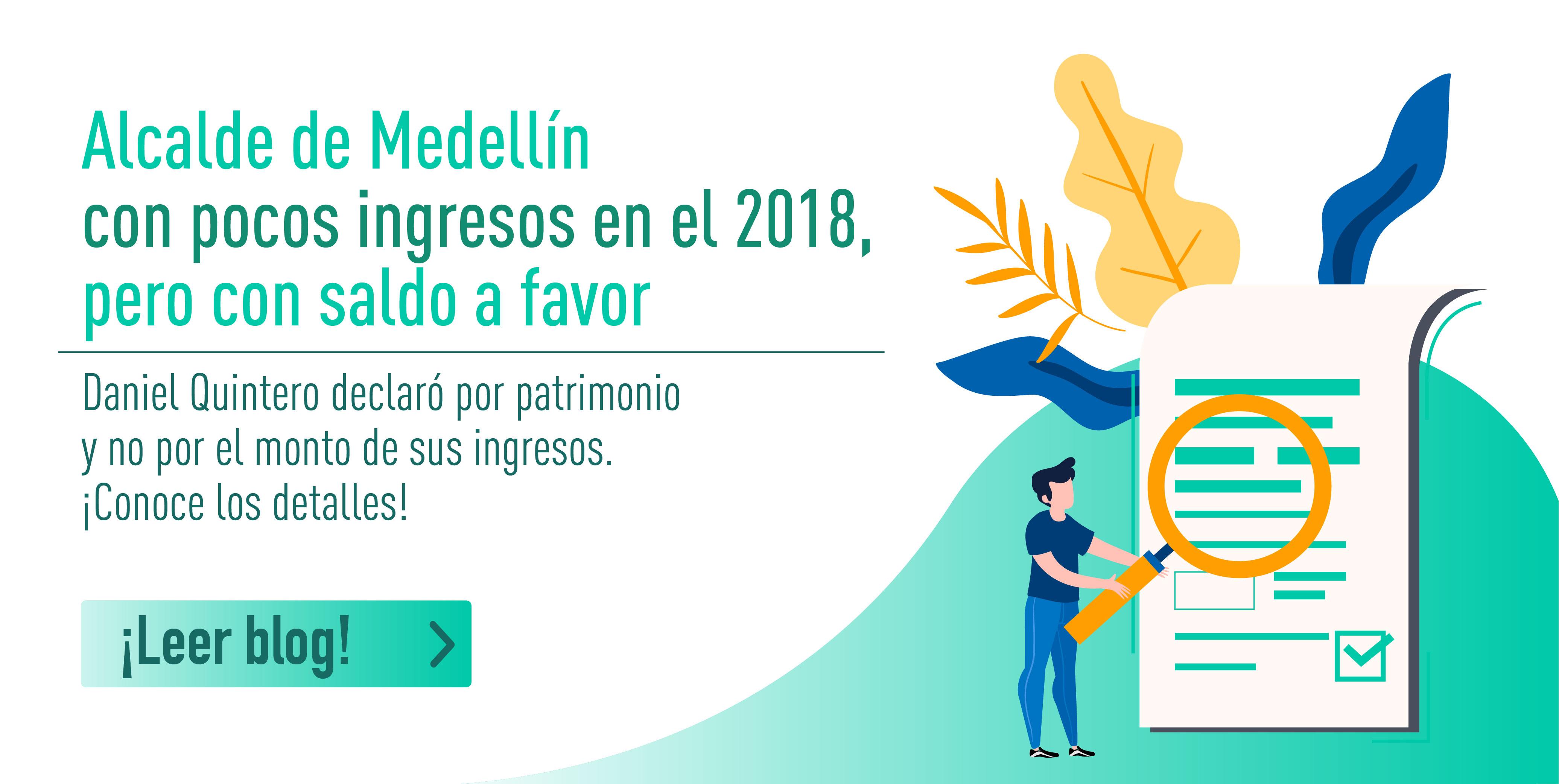 Alcalde de Medellín con pocos ingresos en el 2018, pero con saldo a favor