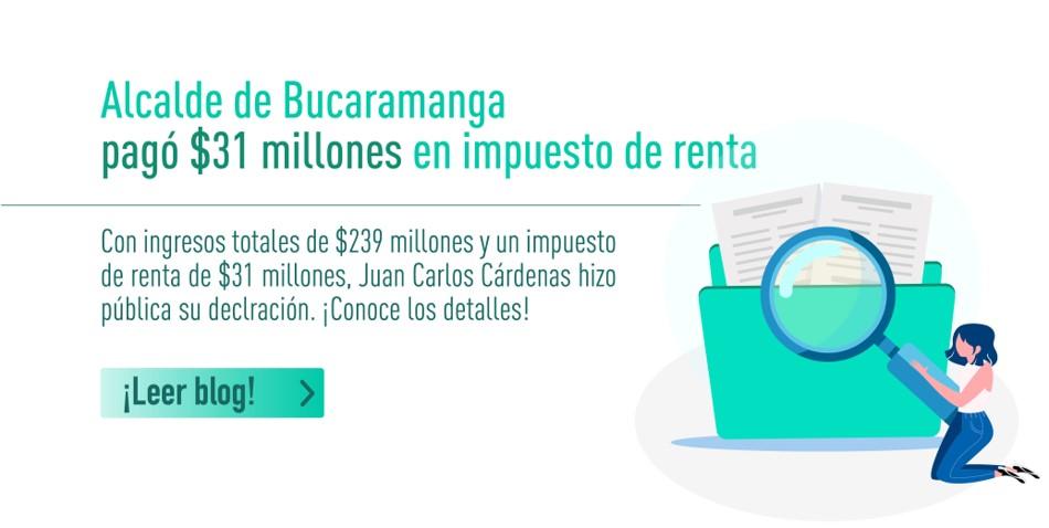 Alcalde de Bucaramanga pagó $31 millones en impuesto de renta