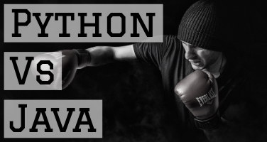 Python vs. Java: When to use which