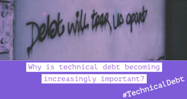 Why is technical debt becoming increasingly important?