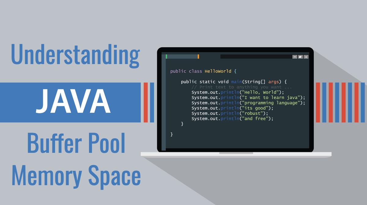 Understanding Java Buffer Pool Memory Space