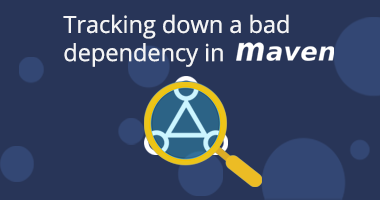 Tracking down a bad dependency in maven