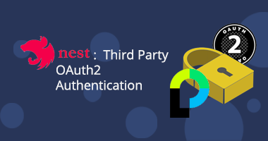 NestJS: Third Party OAuth2 Authentication
