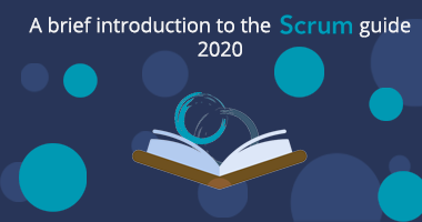 A brief look at the Scrum Guide 2020