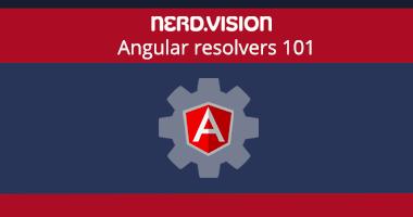 Angular Resolvers 101