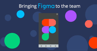 Bringing Figma to the team