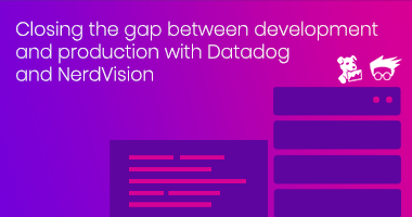 Closing the gap between development and production with Datadog and NerdVision  @ Jul 14, 2021 12:00 PM Eastern Time (US and Canada)