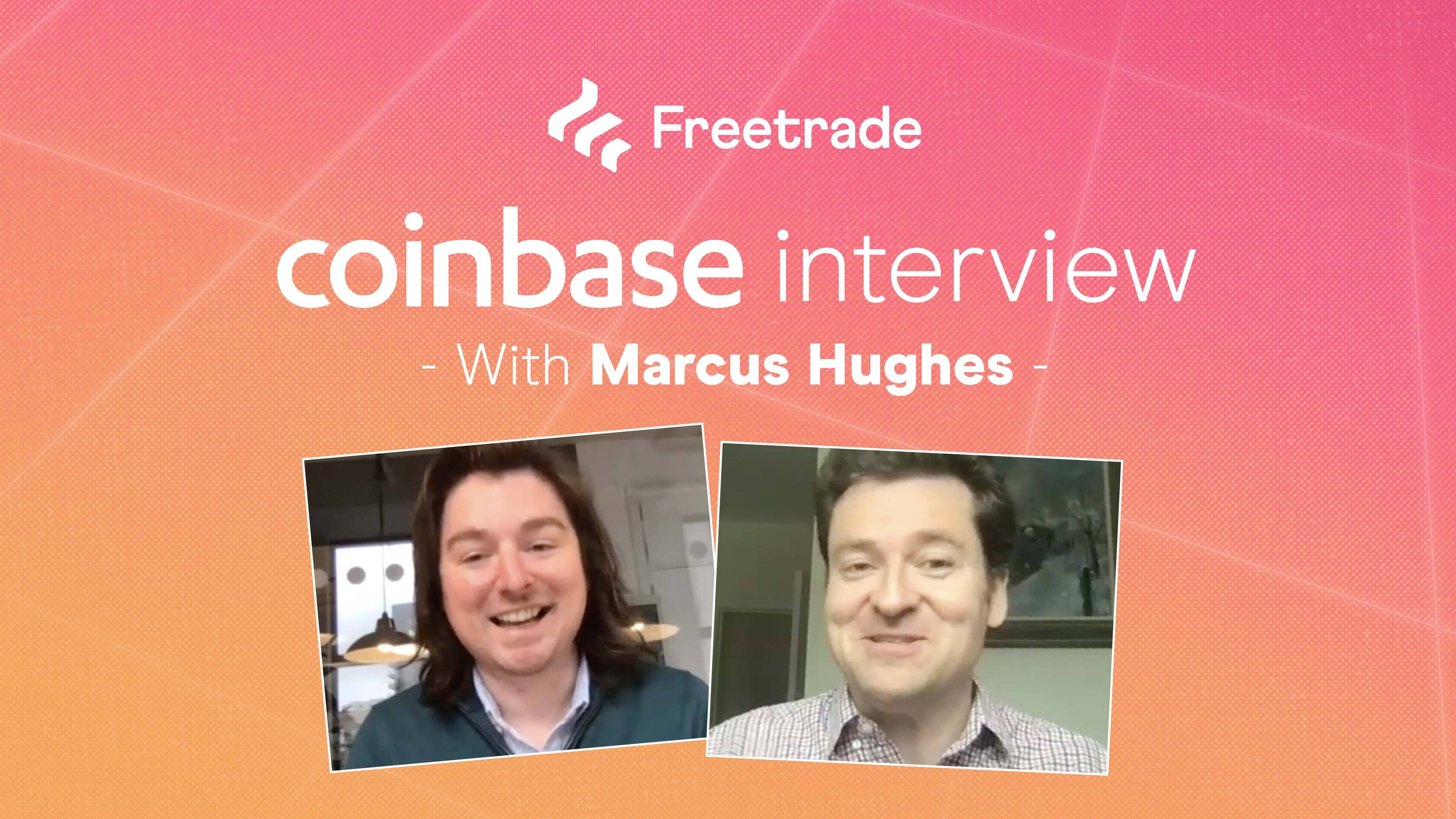 Coinbase interview with MD for Europe, Marcus Hughes