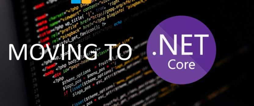 Moving from .NET to .NET Core