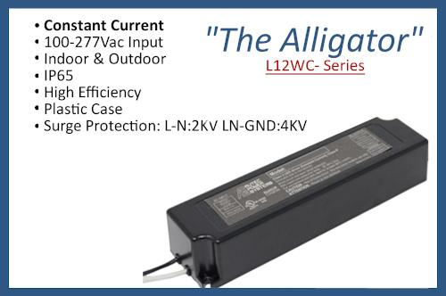 "L12WC- Series ""The Alligator"""
