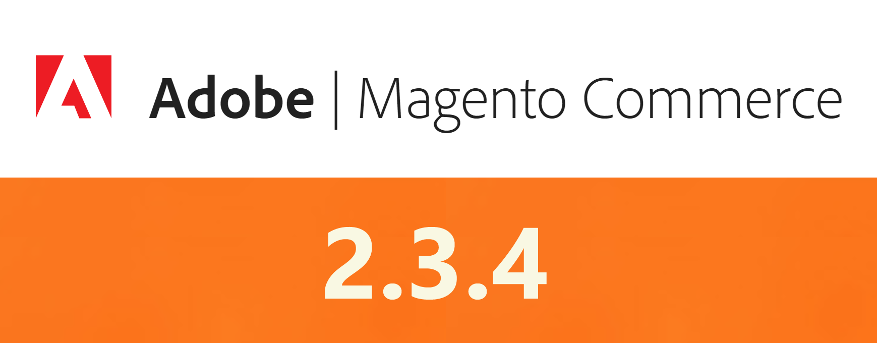Magento 2.3.4: What's New?